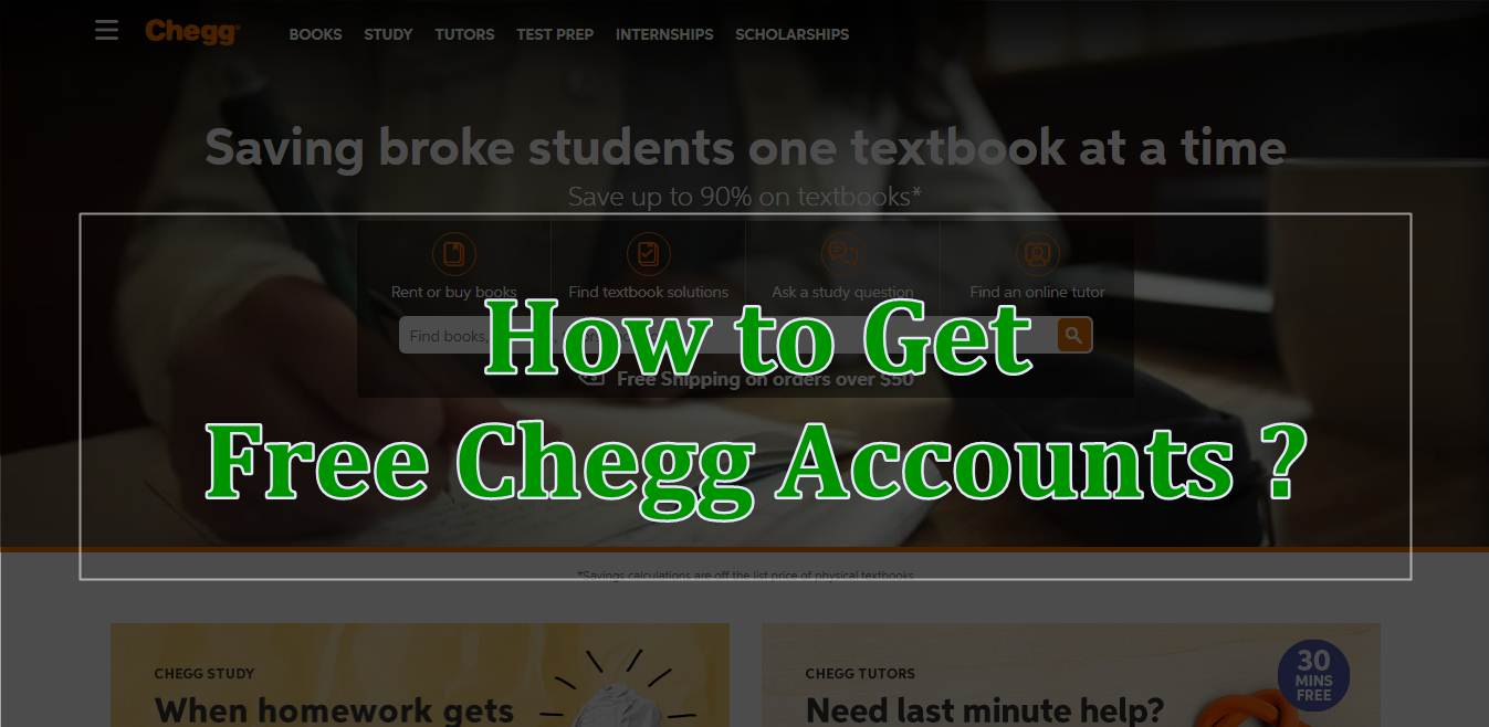 Free Chegg Accounts & Passwords 2020
