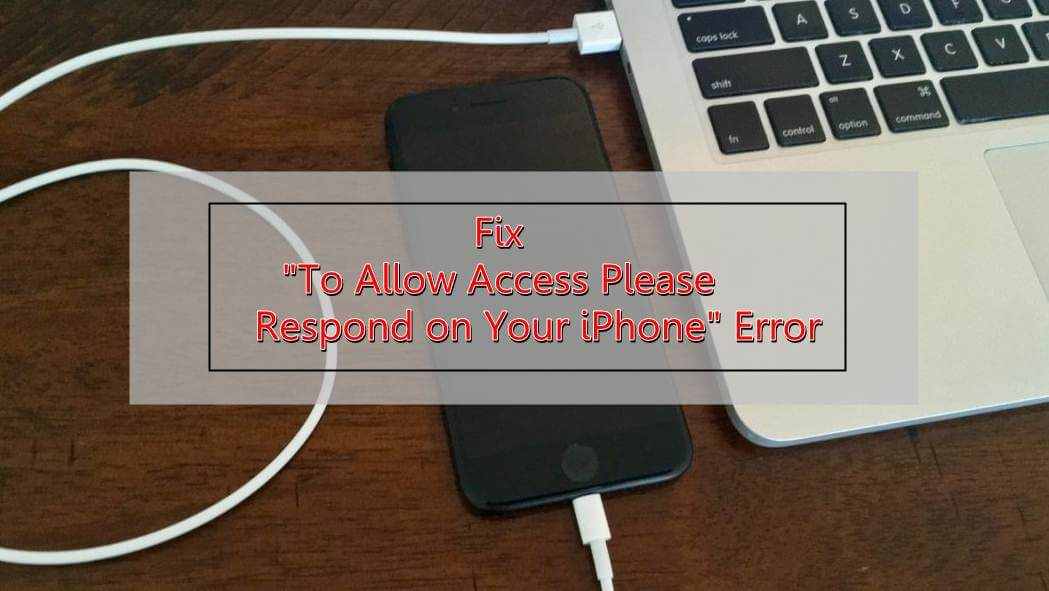 """Fix """"To Allow Access Please Respond On Your iPhone"""" Error"""