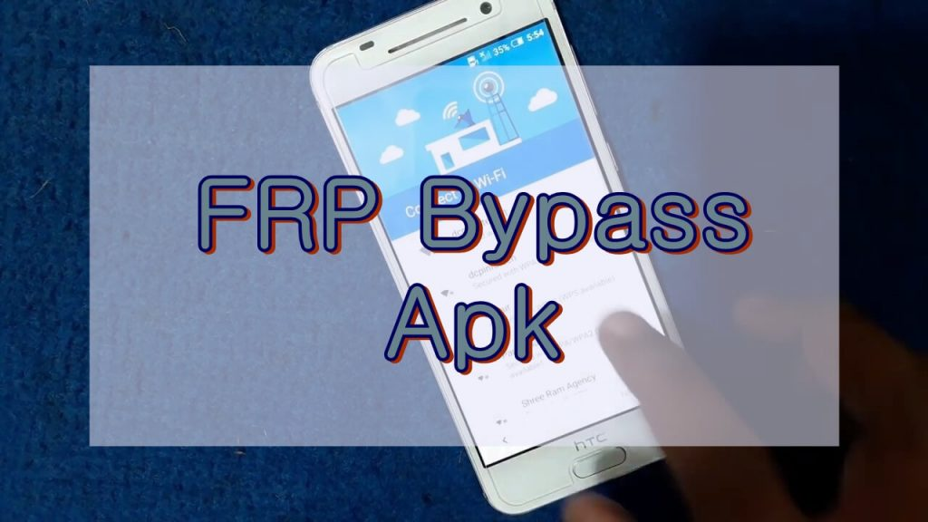 Download FRP Bypass Apk (2019) to Bypass Google Account