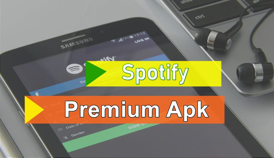 Spotify Premium APK Download 2018 Latest Version