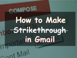 how to make strikethrough in gmail
