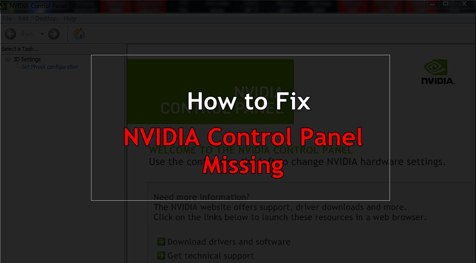 How to fix NVIDIA Control Panel Missing issue?