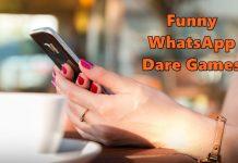 WhatsApp Dare Games 2019