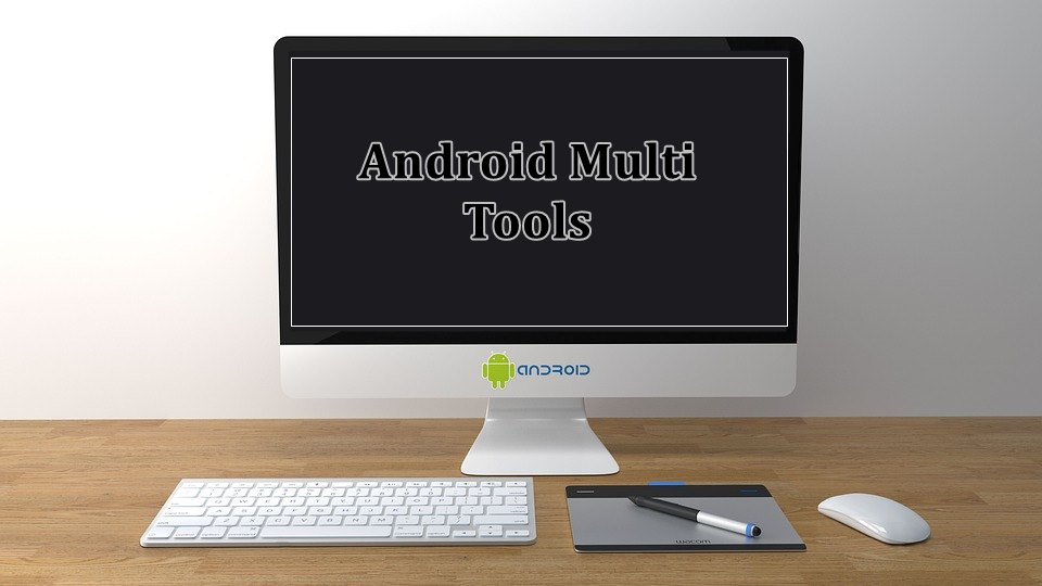 Android Multi Tools