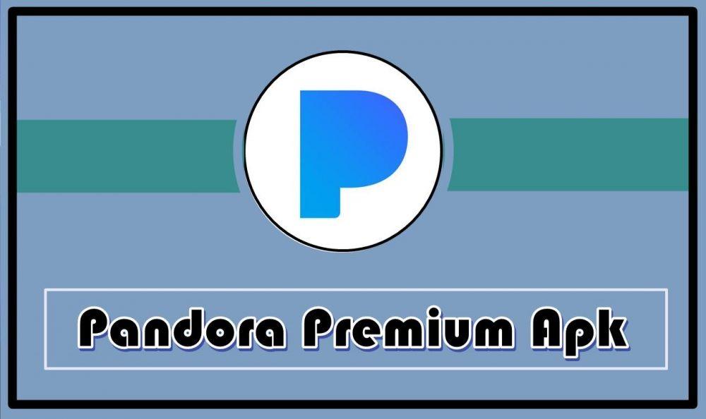 pandora premium mod apk 2020