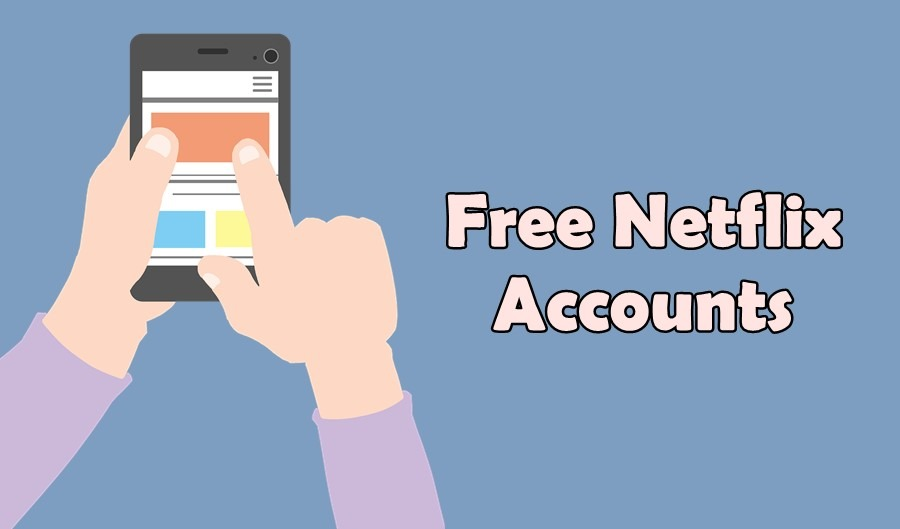 Free Netflix Accounts 2019