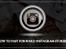 fast forward instagram stories