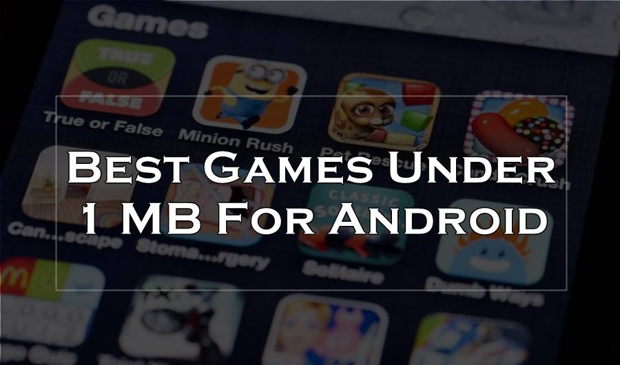 best games under 1 mb