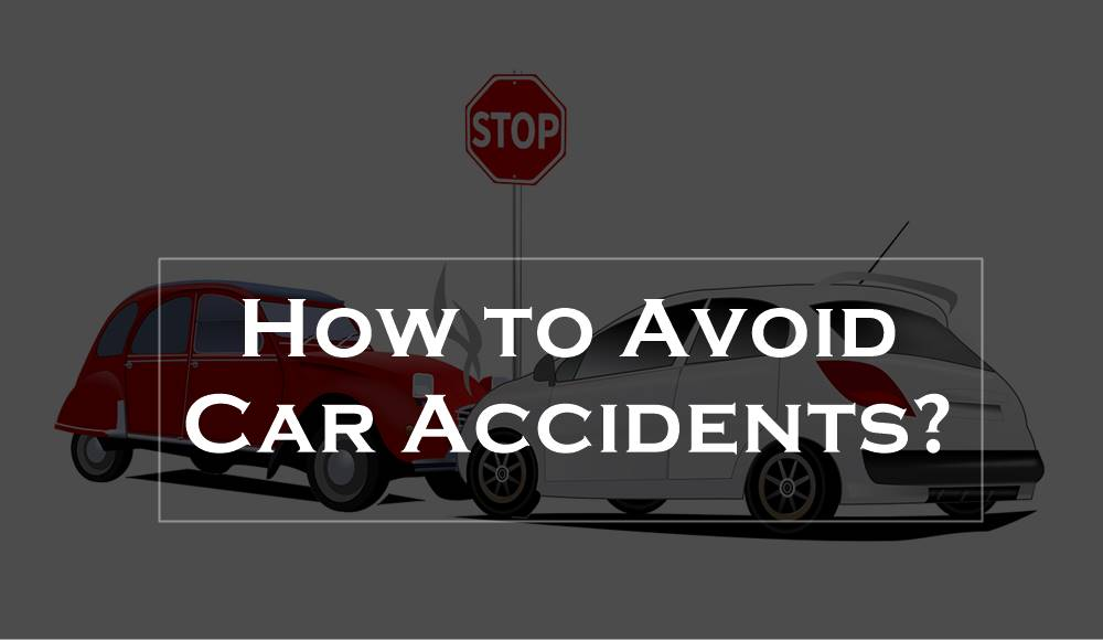 avoid car accidents
