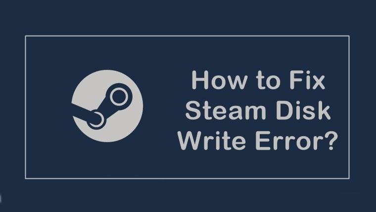how to fix steam disk write error