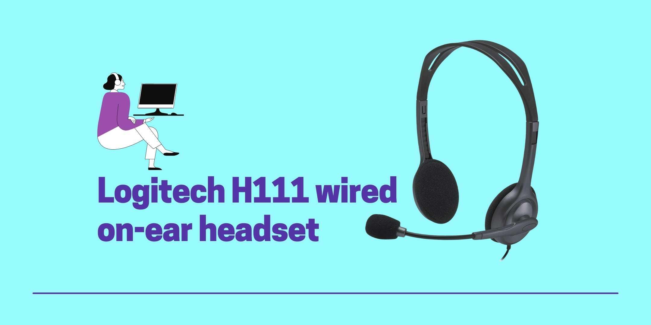 Logitech H111 wired on-ear headset